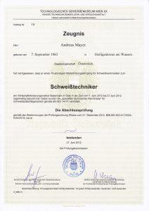 Schweißtechniker gemäß EN ISO 14731 Andreas Mayer